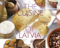 The Cuisine Of Latvia